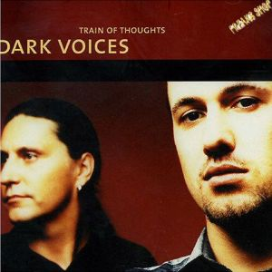 CD Dark Voices - Train of Thoughts  (RESTPOSTEN)