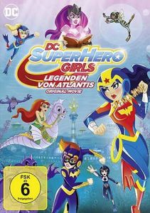 DVD DC Super Hero Girls - Legenden von Atlantis